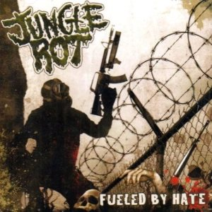 Jungle Rot - Fueled By Hate cover art