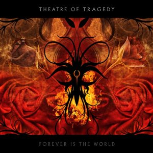 Theatre of Tragedy - Forever Is the World cover art
