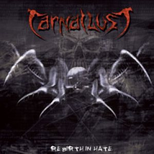 Carnal Lust - Rebirth in Hate cover art