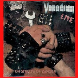 Vanadium - On Streets of Danger cover art