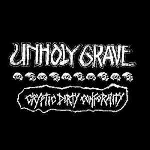 Unholy Grave - Cryptic Dirty Conformity cover art