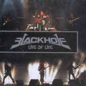 Black Hole - Live of Live cover art