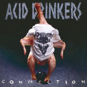 Acid Drinkers - Infernal Connection cover art