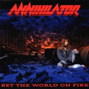 Annihilator - Set the World on Fire cover art