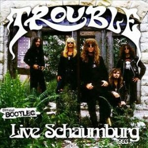 Trouble - Live Schaumburg 1993 cover art