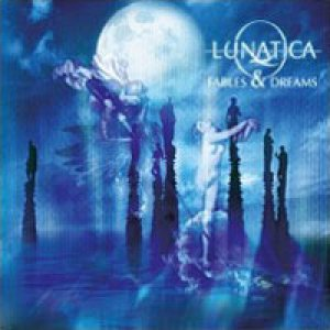 Lunatica - Fables & Dreams cover art