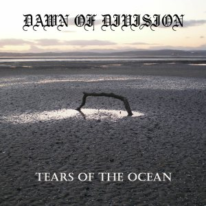 Dawn of Division - Tears of the Ocean cover art