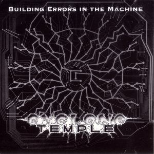 Cyclone Temple - Building Errors in the Machine cover art