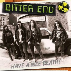 Bitter End - Have a Nice Death! cover art