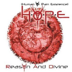H.O.P.E. - Reason and Divine cover art