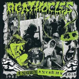 Agathocles - Angry Anthems 1985-2010 cover art