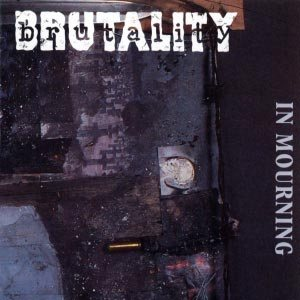 Brutality - In Mourning cover art