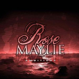 Rose Maylie - Ambitions cover art