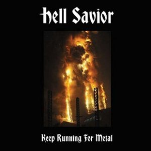 Hell Savior - Keep Running for Metal cover art