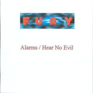 Fury UK - Alarms / Hear no evil cover art