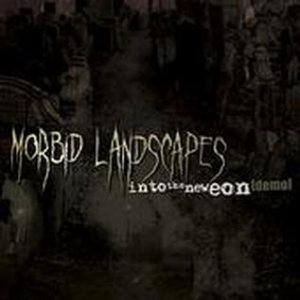 Morbid Landscapes - Into the New Eon cover art