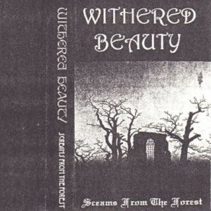 Withered Beauty - Screams from the Forest cover art