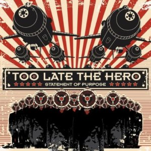 Too Late the Hero - Statement of Purpose cover art