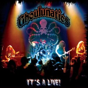 Ghoulunatics - It's a Live! cover art
