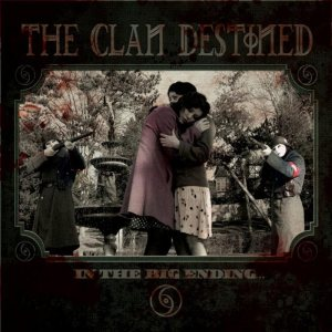 The Clan Destined - The Clan Destined cover art