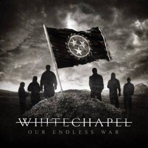 Whitechapel - Our Endless War cover art