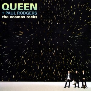 Queen + Paul Rodgers - The Cosmos Rocks cover art