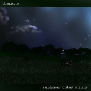 damascus - Salutations, Distant Satellite! cover art