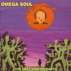 Omega Soul - The Last Man on Earth cover art