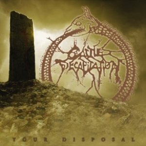 Cattle Decapitation - Your Disposal cover art