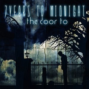 7 Years To Midnight - The Door To... cover art
