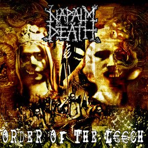 Napalm Death - Order of the Leech cover art