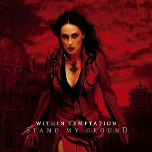 Within Temptation - Stand My Ground cover art