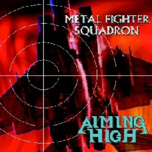 Aiming High - Metal Fighter Squadron cover art
