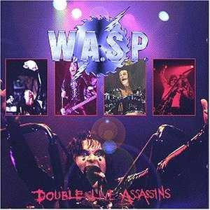 W.A.S.P. - Double Live Assassins cover art