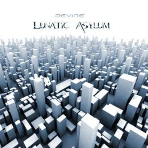 Devine - Lunatic Asylum cover art