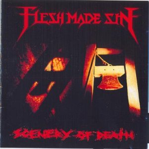 Flesh Made Sin - Scenery of Death cover art