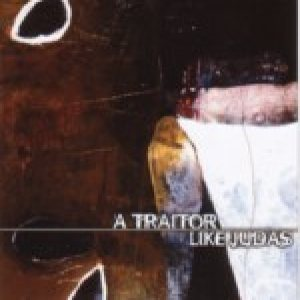 A Traitor Like Judas - Poems for a Dead Man cover art