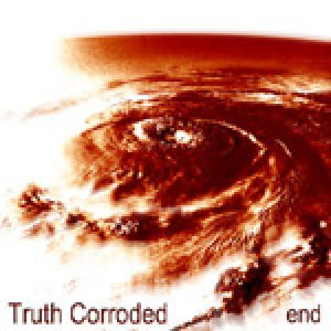Truth Corroded - End cover art