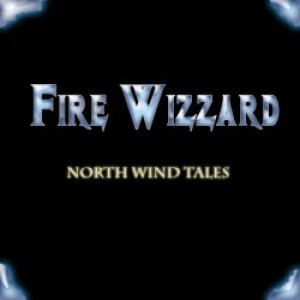 Fire Wizzard - North Wind Tales cover art