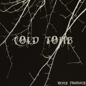 Cold Tomb - Never Forgiven EP cover art