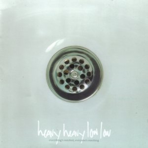 Heavy Heavy Low Low - Everything's Watched, Everyone's Watching cover art
