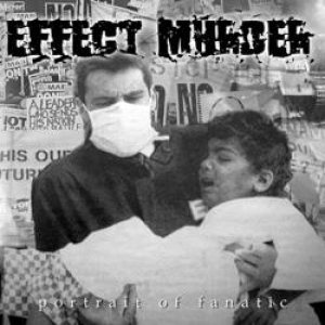 Effect Murder - Portrait of Fanatic cover art