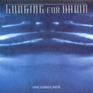 Longing For Dawn - One Lonely Path cover art