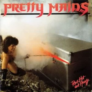 Pretty Maids - Red, Hot and Heavy cover art