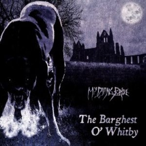 My Dying Bride - The Barghest O' Whitby cover art