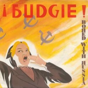 Budgie - Bored with Russia cover art