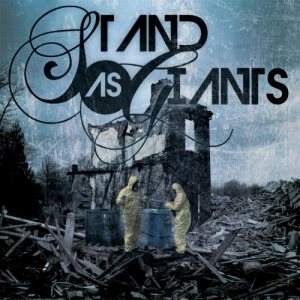 Stand As Giants - When Choirs Sing of Silence cover art