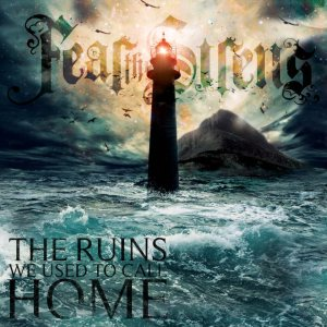 Fear The Sirens - The Ruins We Used to Call Home cover art