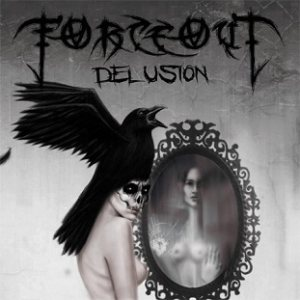 ForceOut - Delusion cover art