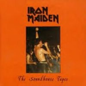 Iron Maiden - The Soundhouse Tapes cover art